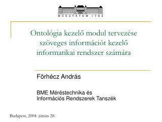 Ontológia kezelő modul tervezése szöveges információt kezelő informatikai rendszer számára