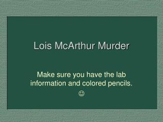 Lois McArthur Murder