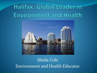Halifax: Global Leader in Environment and Health