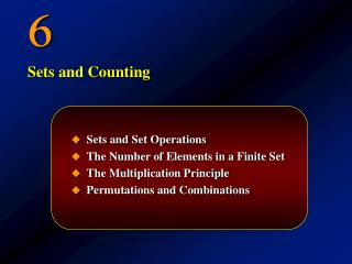 Sets and Set Operations The Number of Elements in a Finite Set The Multiplication Principle