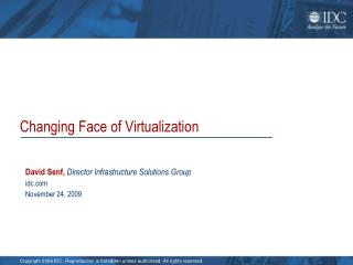 Changing Face of Virtualization