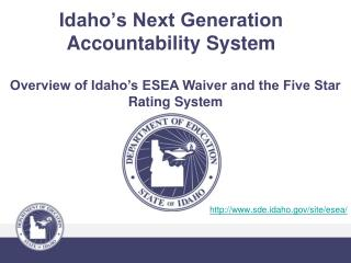 Idaho�s Next Generation Accountability System