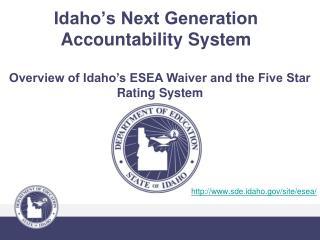 Idaho's Next Generation Accountability System