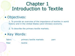 Chapter 1   Introduction to Textile