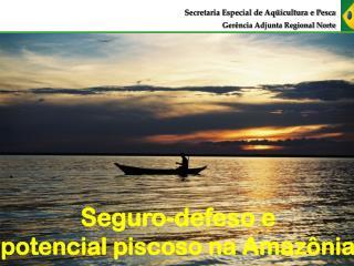 Secretaria Especial de Aqüicultura e Pesca