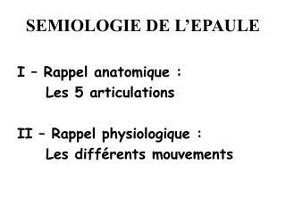 SEMIOLOGIE DE L EPAULE