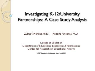 Investigating K-12/University Partnerships:  A Case Study Analysis