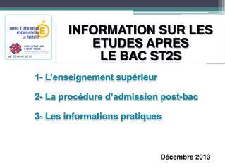 INFORMATION SUR LES ETUDES APRES  LE BAC ST2S
