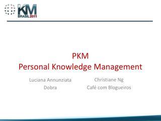 PKM Personal Knowledge Management