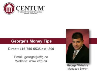 George Vlahakis Mortgage Broker