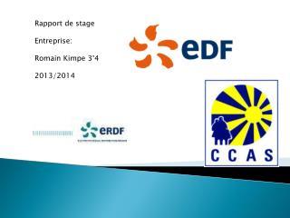 Rapport de stage Entreprise: Romain  Kimpe  3°4 2013/2014