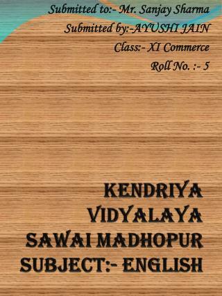 Kendriya vidyalaya sawai madhopur subject:- english