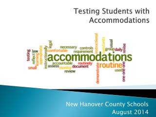 Testing Students with Accommodations