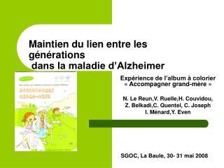 Maintien du lien entre les     g n rations  dans la maladie d Alzheimer