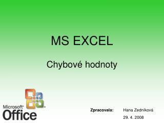 MS EXCEL Chybové hodnoty