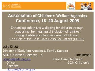 Association  of Children's Welfare Agencies  Conference, 18–20 August 2008
