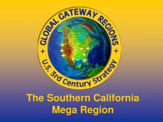 The Southern California  Mega Region