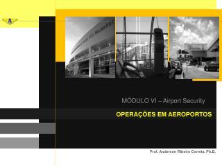 OPERAÇÕES EM AEROPORTOS