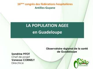 LA POPULATION AGEE en Guadeloupe