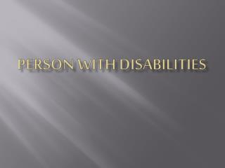 Person with disabilities