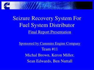 Seizure Recovery System For Fuel System Distributor