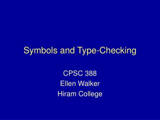 Symbols and Type-Checking