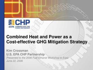 Combined Heat and Power as a  Cost-effective GHG Mitigation Strategy