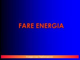 FARE ENERGIA