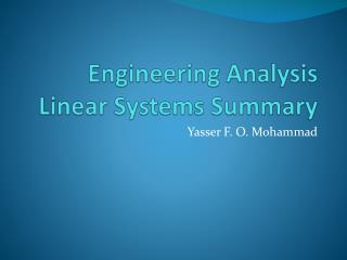 Engineering Analysis Linear Systems Summary