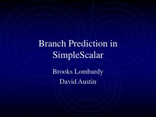 Branch Prediction in SimpleScalar
