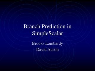 Branch Prediction in SimpleScalar