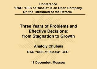 "Conference  ""RAO ""UES of Russia"" is an Open Company.  On the Threshold of the Reform"""