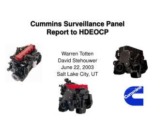 Cummins Surveillance Panel Report to HDEOCP