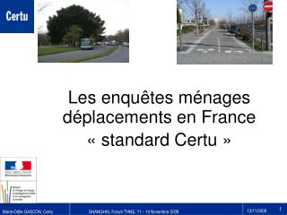 Les enqu�tes m�nages d�placements en France ��standard Certu��