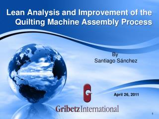Lean Analysis and Improvement of the Quilting Machine Assembly Process
