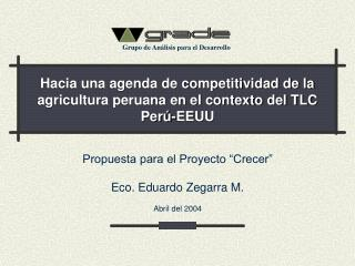 Hacia una agenda de competitividad de la agricultura peruana en el contexto del TLC Per�-EEUU