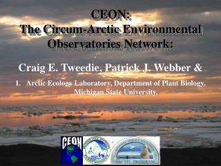 CEON: The Circum-Arctic Environmental Observatories Network: