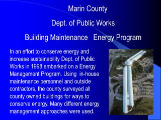 Marin County  Dept. of Public Works  Building Maintenance   Energy Program
