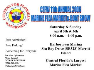 CFFW 11th ANNUAL 2008 MARINE FLEA MARKET& BOAT SHOW