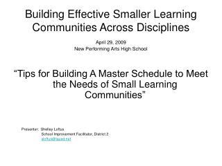 Building Effective Smaller Learning Communities Across Disciplines
