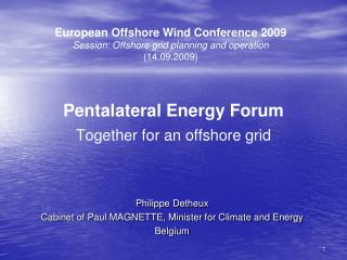 Pentalateral Energy Forum Together for an offshore grid