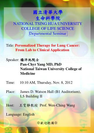 Title: Personalized Therapy for Lung Cancer:               From Lab to Clinical Application