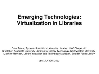 Emerging Technologies: Virtualization in Libraries