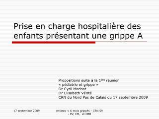 Prise en charge hospitalière des enfants présentant une grippe A