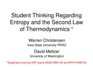 Student Thinking Regarding Entropy and the Second Law of Thermodynamics  *