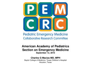 American Academy of Pediatrics Section on Emergency Medicine September 12, 2010