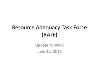 Resource Adequacy Task Force (RATF)