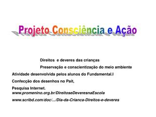 Projeto Consciência e Ação