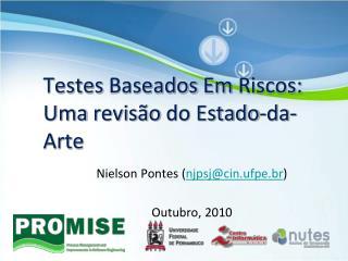 Testes  Baseados Em Riscos :  Uma revisão  do Estado- da -Arte