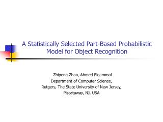 A Statistically Selected Part-Based Probabilistic Model for Object Recognition